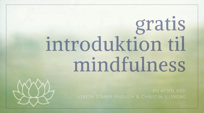 Gratis introduktion til Mindfulness