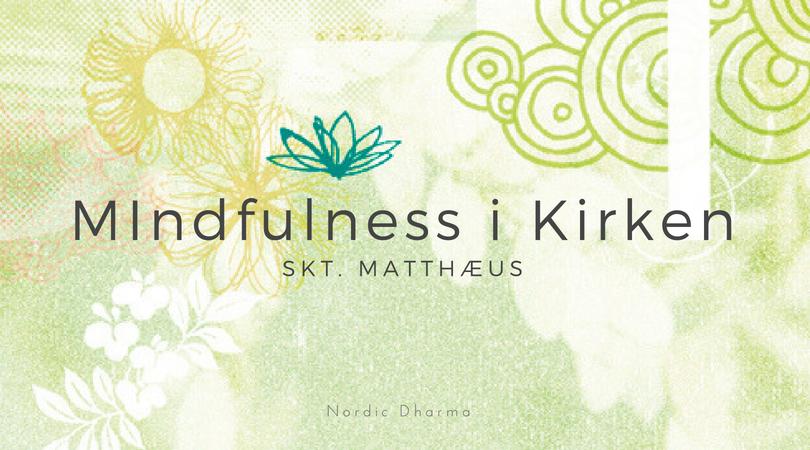 Mindfulness i Skt. Matthæus Kirke